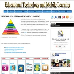 New Version of Blooms Taxonomy for iPad ~ Educational Technology and Mobile Learning