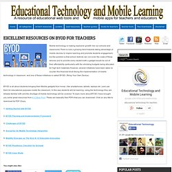 Excellent Resources on BYOD for Teachers ~ Educational Technology and Mobile Learning