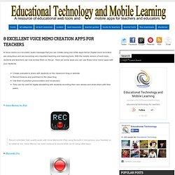 8 Excellent Voice Memo Creation Apps for Teachers