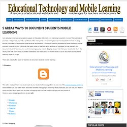 5 Great Ways to Document Students Mobile Learning