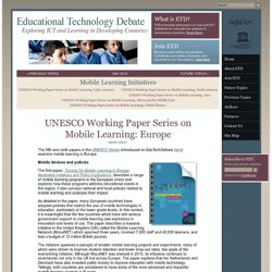 UNESCO Working Paper Series on Mobile Learning: Europe
