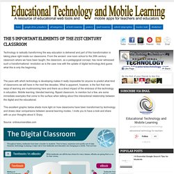 The 5 Important Elements of The 21st Century Classroom