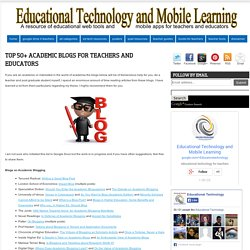 Top 50+ Academic Blogs for Teachers and Educators