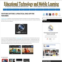 YouTube Capture- A Practical iPad App for Teachers