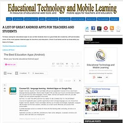 A List of Great Android Apps for Teachers and Students