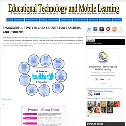 5 Wonderful Twitter Cheat Sheets for Teachers and Students