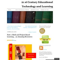 Part 1: Math and Project Based Learning… 22 Amazing Resources