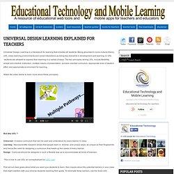 Universal Design Learning Explained for Teachers