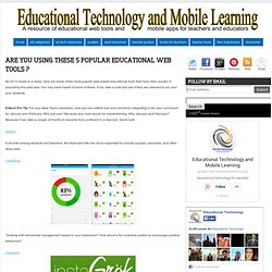 Are You using These 5 Popular Educational Web Tools ?