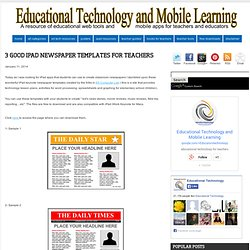 3 Good iPad Newspaper Templates for Teachers