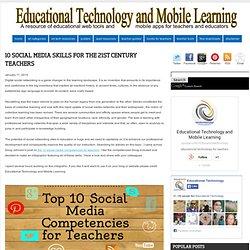10 Social Media Skills for The 21st Century Teachers