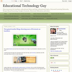Two great teacher blogs showing uses of Evernote as teachers