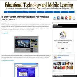 10 Great Screen Capture Web Tools for Teachers and Students