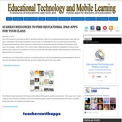 10 Great Resources to Find Educational iPad Apps for Your Class