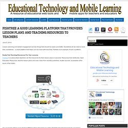 Fishtree A Good Learning Platform That Provides Lesson Plans and Teaching Resources to Teachers