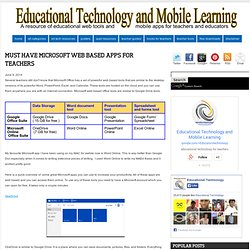 Must Have Microsoft Web Based Apps for Teachers