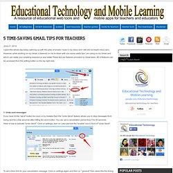5 Time-saving Gmail Tips for Teachers