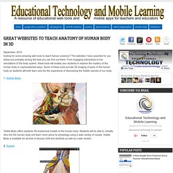 Educational Technology and Mobile Learning: Great Websites to Teach Anatomy o...