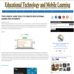 Two Useful Web Tools to Create Educational Games for Students