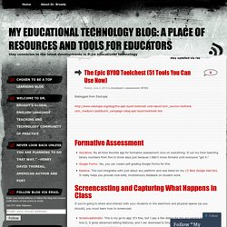 My Educational Technology Blog: A Place of Resources and Tools for Educators
