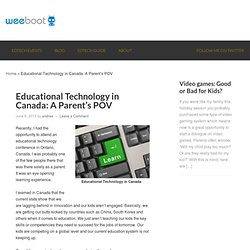 Educational Technology in Canada: A Parent's POV