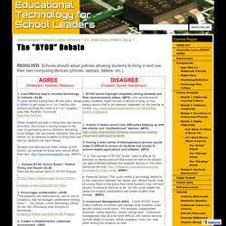 "The ""BYOD"" Debate - Educational Technology for School Leaders"