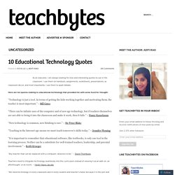 10 Educational Technology Quotes