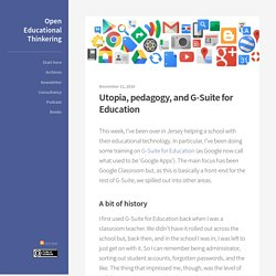Utopia, pedagogy, and G-Suite for Education