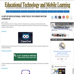 A Set of Educational Web Tools You Might Not Be Aware of
