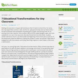 7 Educational Transformations for Any Classroom - EdTechTeam