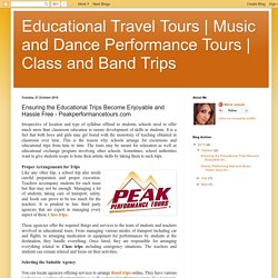 Band Trips and Class Trips for Students - Peakperformancetours.com