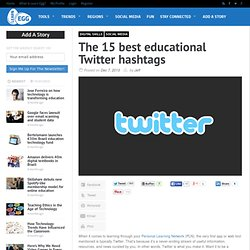 The 15 best educational Twitter hashtags - Learn Egg
