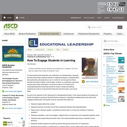 Educational Leadership:Teaching for Understanding:How To Engage Students in Learning