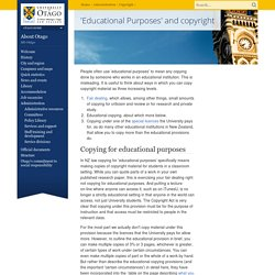 'Educational Purposes' and copyright, Copyright, University of Otago, New Zealand