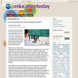 educationtoday: Are schools ready to join the technological revolution?