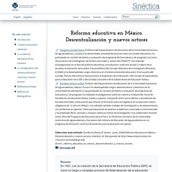 Reforma educativa en México. Descentralización y nuevos actores
