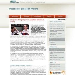 Programa Integral para la Igualdad Educativa (PIIE)