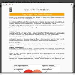 GESTIÓN DE LA EDUCACIÓN A DISTANCIA: Tipos o modelos de Gestión Educativa
