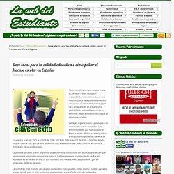 Doce ideas para la calidad educativa o cómo paliar el fracaso escolar en Españala web del estudiante