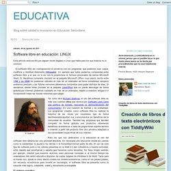 EDUCATIVA: Software libre en educación: LINUX