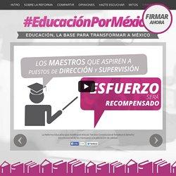 Educación, la base para transformar a México