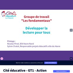 Cité éducative - GT1 - Action lecture by nicolas.pinel on Genially