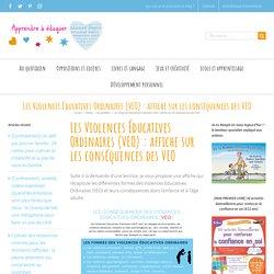 Les Violences Éducatives Ordinaires (VEO) : affiche sur les conséquences des VEO