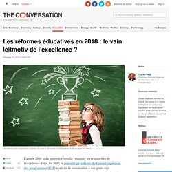 Les réformes éducatives en 2018 : le vain leitmotiv de l'excellence ?