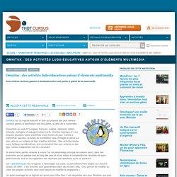 Omnitux : des activités ludo-éducatives autour d'éléments multimédia