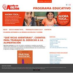 """Programa Educativo - """"Qué ricas aventuras"""". Cuentos para trabajar el derecho a la alimentación - Programa Educativo"""