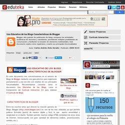 Uso Educativo de los Blogs Características de Blogger