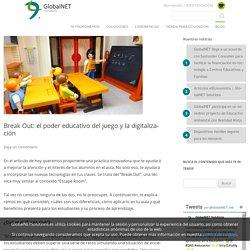 Break Out: el poder educativo del juego y la digitalización - GlobalNET Solutions