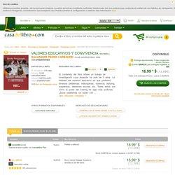 VALORES EDUCATIVOS Y CONVIVENCIA - SALVADOR PEIRO I GREGORI, comprar el libro