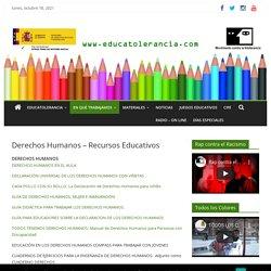 Derechos Humanos - Recursos Educativos - Educatolerancia